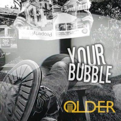 Your Bubble - OLDER