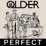 Perfect - OLDER